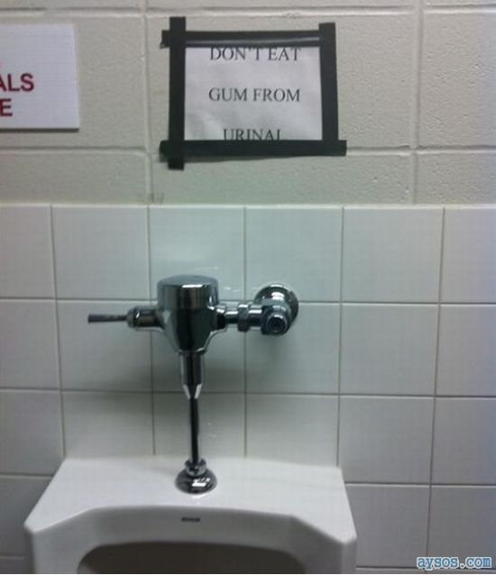 Funny sign dont eat the urinal gum