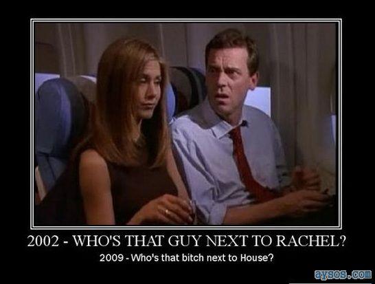 House vs Jennifer Aniston