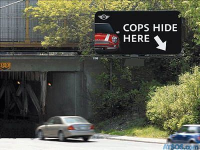 Cops Hide Here Funny Sign