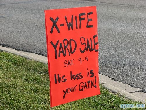 Funny xWife yard Sale sign