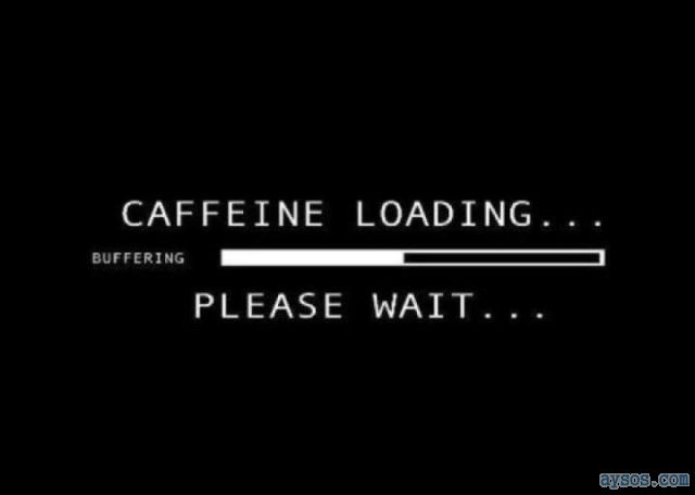 No Work Until My Caffeine is Done Loading