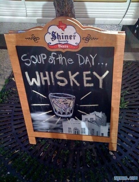 Whiskey Soup of the Day