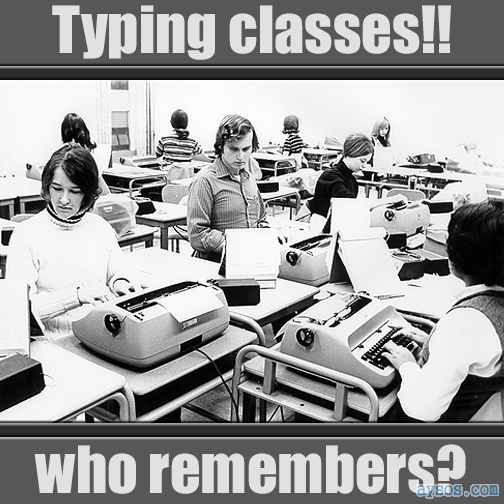 Who Remembers Typing Class